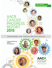 AACR Cancer Progress Report 2015 (PDF)